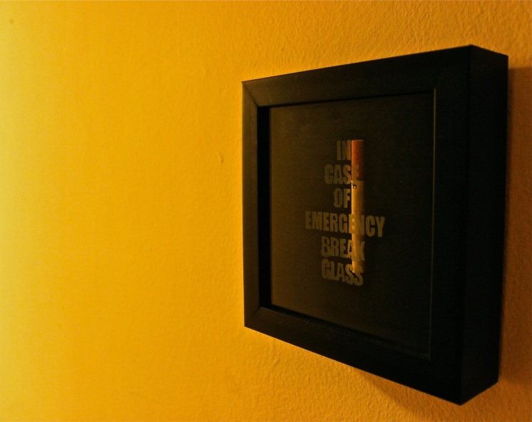 BREAK IN CASEOF EMERGENCY CIGARETTESHADOWBOX